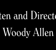 Written & Directed by Woody Allen Movie Credits in Font Sticker