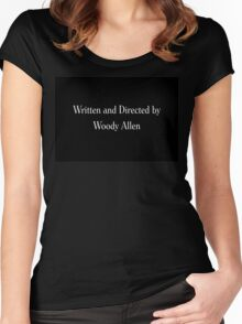 Written & Directed by Woody Allen Movie Credits in Font Women's Fitted Scoop T-Shirt
