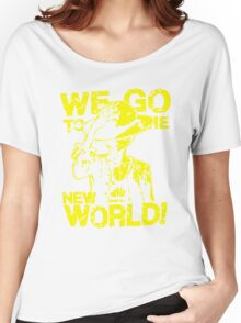 We Go To The New World  Women's Relaxed Fit T-Shirt