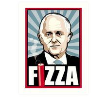 FIZZA Art Print