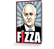 FIZZA Greeting Card