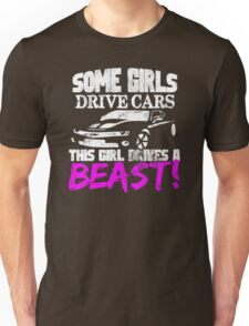 SOME GIRLS DRIVE CARS Unisex T-Shirt