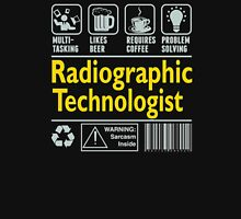 Tasking likes beer radiographic technologist Unisex T-Shirt