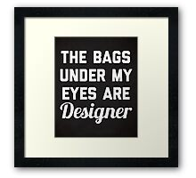 Designer Bags Funny Quote Framed Print