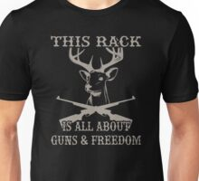 This rack is all about guns and freedom Unisex T-Shirt