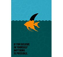 If You Believe In Yourself Anything Is Possible - Corporate Start-Up Quotes Photographic Print