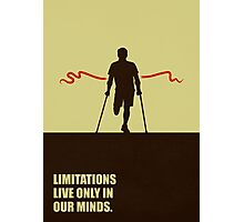 Limitations Live Only In Our Minds - Corporate Start-Up Quotes Photographic Print