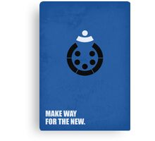 Make Way For The New - Corporate Start-Up Quotes Canvas Print