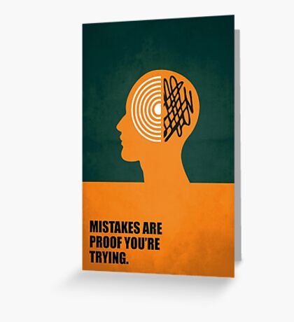 Mistakes Are Proof You're Trying - Corporate Start-Up Quotes Greeting Card