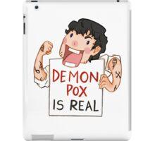 Demon pox is real iPad Case/Skin