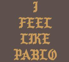 I Feel Like Pablo Baby Tee