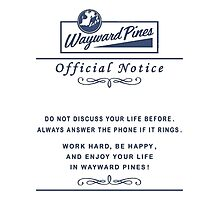Wayward Pines Official Notice Photographic Print
