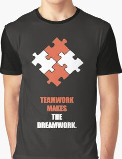Teamwork Makes The Dreamwork Corporate Start-Up Quotes Graphic T-Shirt