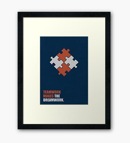 Teamwork Makes The Dreamwork - Corporate Start-Up Quotes Framed Print