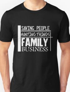 Family Business. (White version) T-Shirt
