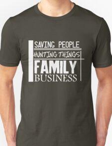 Family Business. (White version) T-Shirt