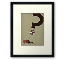Target All The Questions Corporate Start-Up Quotes Framed Print