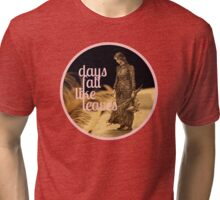 Days Fall like Leaves book sculpture logo Tri-blend T-Shirt