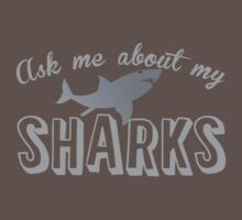 Ask me about my SHARKS Baby Tee