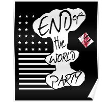 END of the WORLD PARTY II Poster