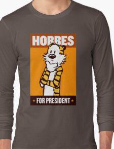 Hobbes For President Long Sleeve T-Shirt
