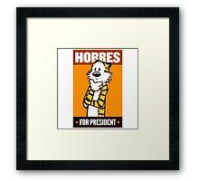 Hobbes For President Framed Print