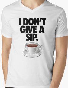 I DON'T GIVE A SIP. Mens V-Neck T-Shirt