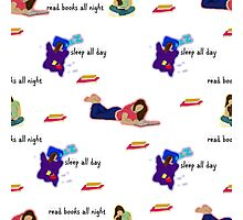 Sleep All Day and Read Books All Night Photographic Print