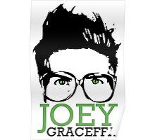 JOEY GRACEFFA Poster