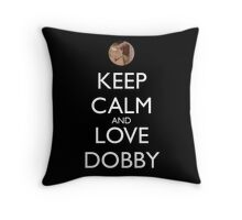 Keep calm and love dobby! Throw Pillow