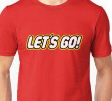Let´s go! Unisex T-Shirt