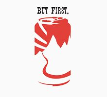 But First, Beer Unisex T-Shirt