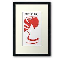 But First, Beer Framed Print