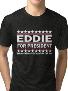 PJ - Eddie For Prez - White Tri-blend T-Shirt