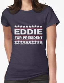 PJ - Eddie For Prez - White Womens Fitted T-Shirt