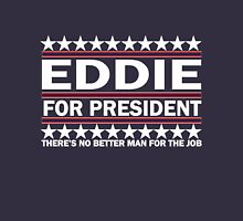 Eddie For Prez - White Unisex T-Shirt