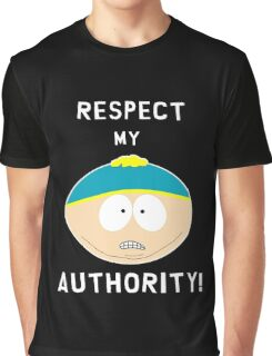 Cartman - Respect my authority Graphic T-Shirt