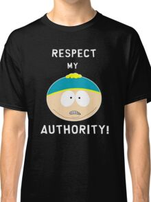Cartman - Respect my authority Classic T-Shirt