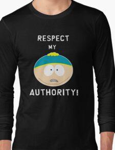 Cartman - Respect my authority Long Sleeve T-Shirt
