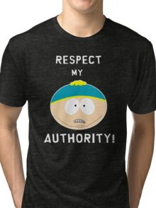 Cartman - Respect my authority Tri-blend T-Shirt