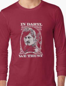 in daryl we trust Long Sleeve T-Shirt