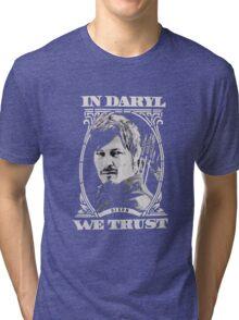 in daryl we trust Tri-blend T-Shirt