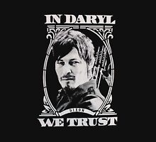 in daryl we trust Unisex T-Shirt
