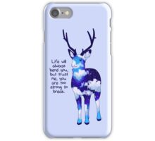 """""""You Are Too Strong to Break"""" Night Sky Deer iPhone Case/Skin"""