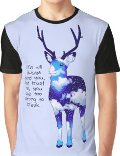 """""""You Are Too Strong to Break"""" Night Sky Deer Graphic T-Shirt"""