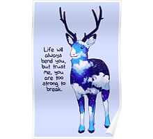 """You Are Too Strong to Break"" Night Sky Deer Poster"