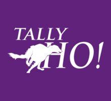 Tally Ho! by Ashley Siemon