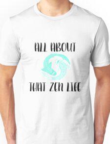 ZEN LIFE Unisex T-Shirt