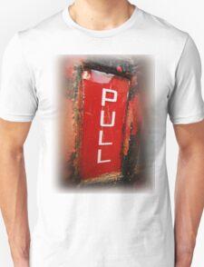 """PULL"" T-Shirt"