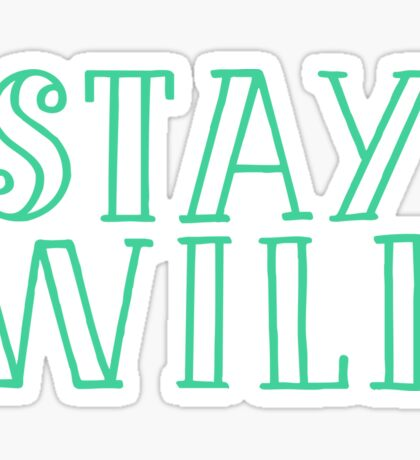 Travel - Stay Wild Sticker